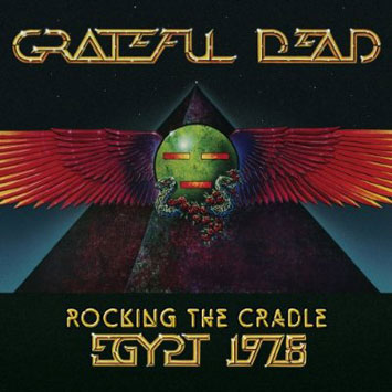 The_Grateful_Dead-Rocking_The_Cradle-Egypt_1978_b