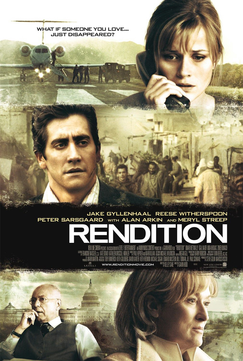 Jake Gyllenhaal, Reese Witherspoon and Merly Streep in Rendition